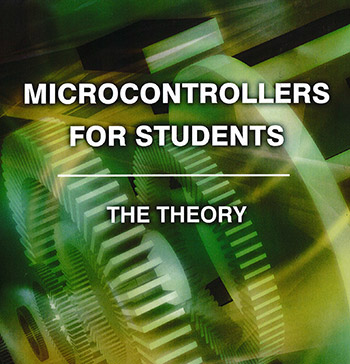 Microcontrollers For Students – The Theory