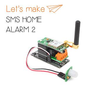 Let's make - SMS Home Alarm