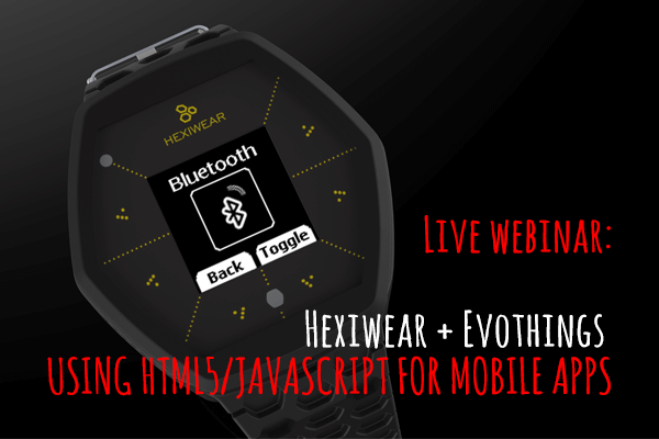 Hexiwear evothings webinar