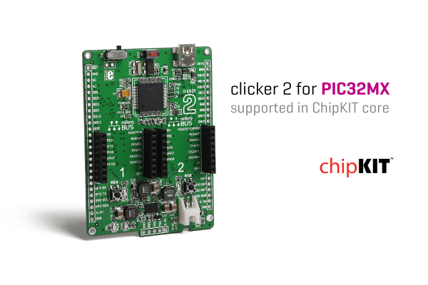 ChipKIT and MikroE