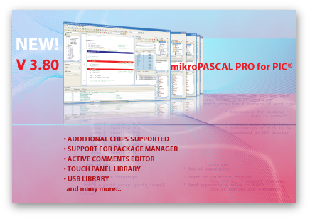 mikroPascal PRO for PIC version 3.80 has been released