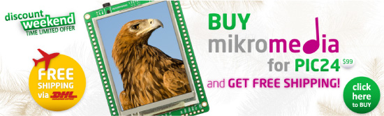 Special Weekend Offer: BUY mikromedia for PIC24 and get FREE SHIPPING with DHL!