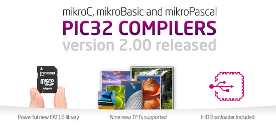 New PIC32 compilers 2.00 released!