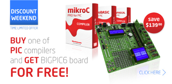 Amazing Weekend Offer: Buy any PIC compiler and get BIGPIC6 board FOR FREE!