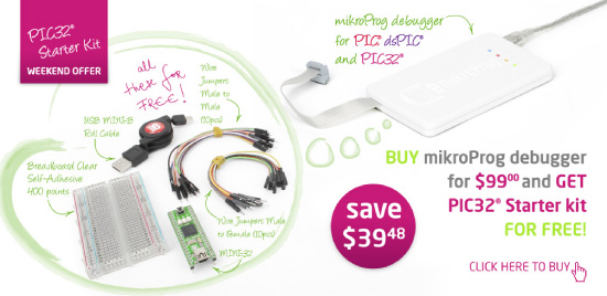 Weekend Offer - Buy mikroProg and get PIC32 starter kit FOR FREE!