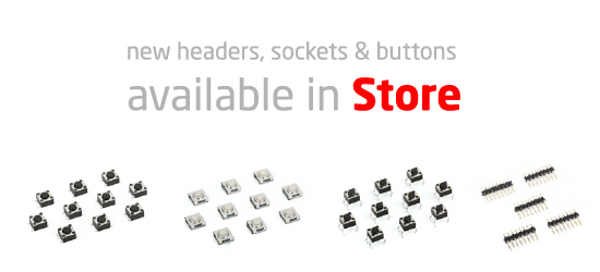 New Headers, Sockets and Buttons in Store!