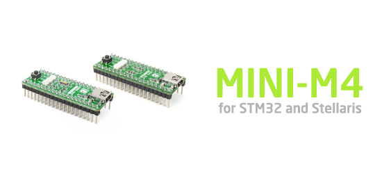 MINI-M4 boards for STM32 and Stellaris released!