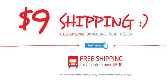 $9 SHIPPING on all orders for seven whole days!