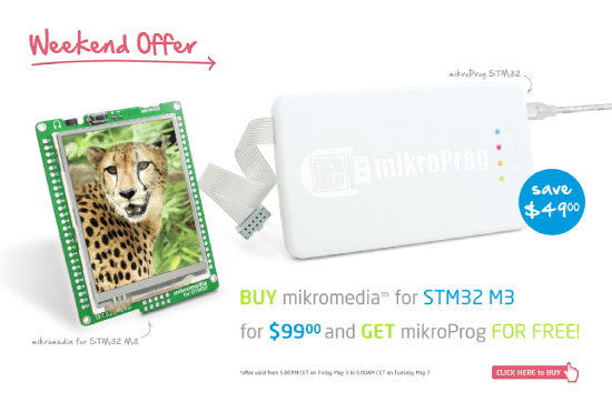 Weekend Offer - Buy mikromedia for STM32 M3 and get mikroProg for STM32 FOR FREE!