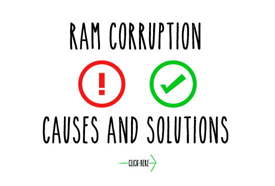 RAM corruption