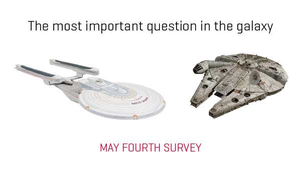 May the Fourth be with you survey