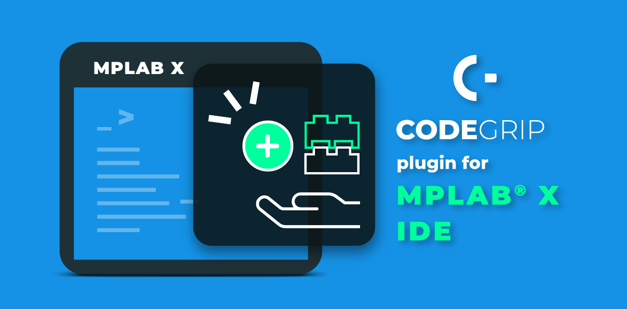 CODEGRIP Pluing for MPLAB X: Blog prepare